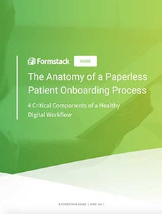 The Anatomy of a Paperless Patient Onboarding Process