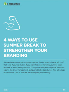 strengthen branding on summer break
