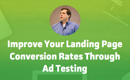 Improve Your Landing Page Conversion Rates Through Ad Testing thumbnail