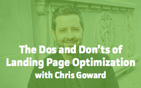 The Dos and Don'ts of Landing Page Optimization