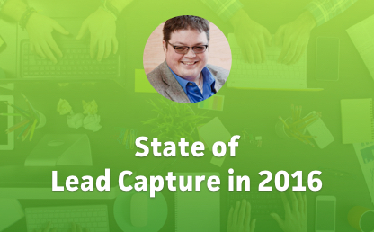 State of Lead Capture in 2016 thumbnail